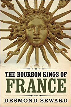 Book The Bourbon Kings of France