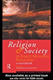 Religion and Society in Early Modern England, , 0415118492