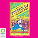The Remarkable Miss Julia Merton Audiobook by Leonie Stevens Narrated by Caroline Lee