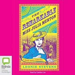 The Remarkable Miss Julia Merton Audiobook