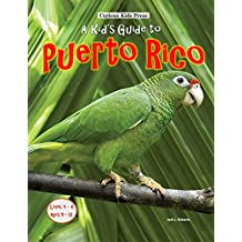 A Kid's Guide to Puerto Rico