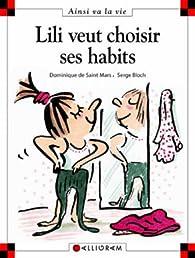 Lili veut choisir ses habits par Dominique de Saint-Mars