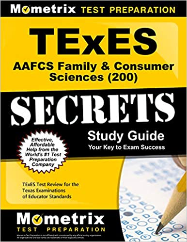 Texes Aafcs Family Consumer Sciences 200 Secrets Study Guide Texes Test Review For The Texas Examinations Of Educator Standards Texes Exam Secrets Test Prep Team 9781627331791 Amazon Com Books
