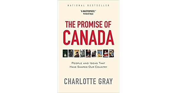 Amazon.com: The Promise of Canada: People and Ideas That ...