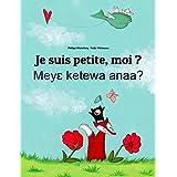 Je suis petite, moi ? Meye ketewa anaa?: Un livre d'images pour les enfants (Edition bilingue français-akan) (French Edition)
