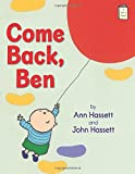 Come Back, Ben (I Like to Read®)