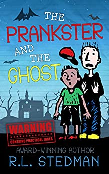 The Prankster and the Ghost by [Stedman, R. L.]