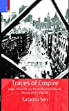 Traces of Empire : India, America and Post Colonial Cultures, , 9380607857