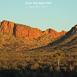 Over the Next Hill Audiobook