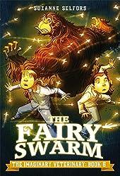 The Fairy Swarm (The Imaginary Veterinary)