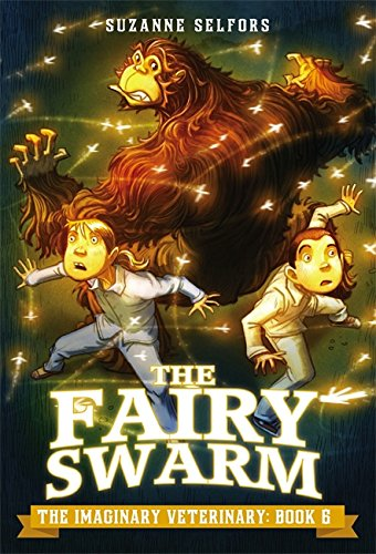Read Online The Fairy Swarm (The Imaginary Veterinary) pdf epub