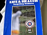Life and Health : Targeting Wellness, Dignan, Mark and Shirreffs, Janet H., 0070374945