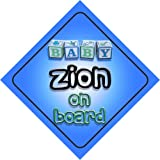 Baby Boy Zion on board novelty car sign gift / present for new child / newborn baby