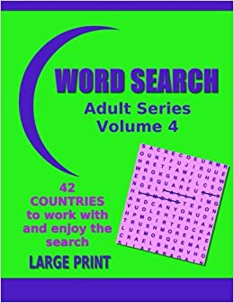 Word Search Adult Series Volume 4: Countries