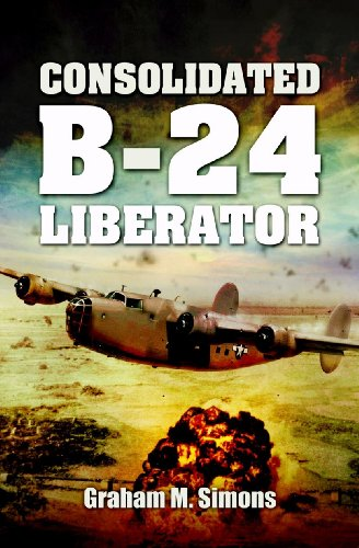 Liberator: The Consolidated B-24 (Images of War)