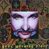 Good Morning Story by Holger Czukay