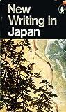 New Writing in Japan, Yukio Mishima and Geoffrey Bownas, 0140034269