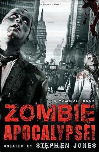The Mammoth Book of Zombie Apocalypse!: Stephen Jones ...