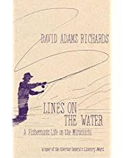 Lines on the Water: A Fisherman's Life on the Miramichi