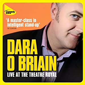 Dara O'Briain Live at the Theatre Royal Hörspiel