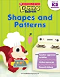 Scholastic Learning Express: Shapes and Patterns, Scholastic, Inc. Staff, 9810713576