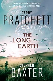 The Long Earth by [Pratchett, Terry, Baxter, Stephen]