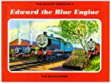 The Railway Series  No. 9 : Edward the Blue Engine (Classic Thomas the Tank Engine)