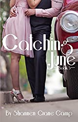 Catching June (The June Series Book 3)