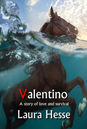 Valentino: A thrilling adventure story of love and survival on the west coast - think The Black Stallion meets Castaway (The Holiday Series Book 5)