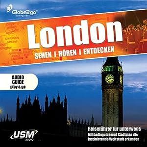 London sehen, hören, entdecken Hörbuch