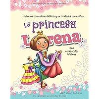 La princesa Lorena: Historias con valores bíblicos