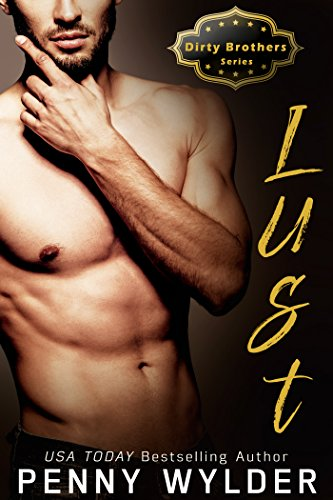 LUST (Dirty Brothers Series Book 2) cover
