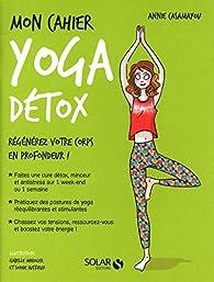 Mon cahier Yoga détox par Annie Casamayou