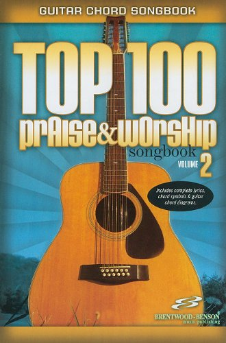 Top 100 Praise & Worship Songbook, Volume 2 (Guitar Chord Songbooks)