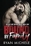 Bound by Family: Ravage MC Bound Series