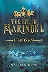 The Epic of Marindel: Chosen Paperback