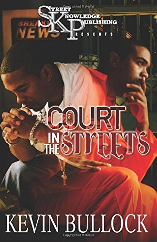 By Kevin Bullock Court In The Streets [Paperback] pdf