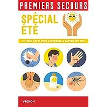 Premiers secours - Spécial été (French Edition)