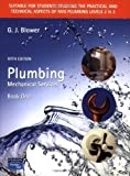 img - for Plumbing: Mechanical Services, Book 1 (NVQ / SVQ Plumbing) (Bk. 1) by Blower G. J. (2006-08-30) Paperback book / textbook / text book