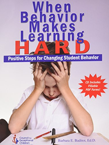 When Behavior Makes Learning Hard: Positive Steps for Changing Student Behavior
