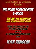 The Home Foreclosure E-Book