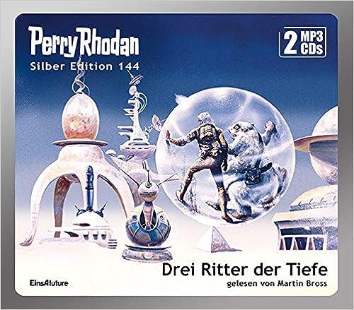 Perry Rhodan – Drei Ritter der Tiefe (Silber Edition 144)