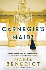 Carnegie's Maid: A Novel