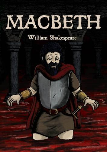 MacBeth: In Full Colour, Cartoon Illustrated Format (Comic Book Shakespeare)
