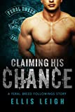 Claiming His Chance (Feral Breed Followings Book 1)