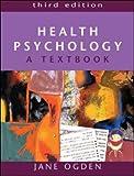 Health Psychology, Jane Ogden, 0335214711