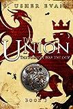The Union (Madion War Trilogy) (Volume 3)