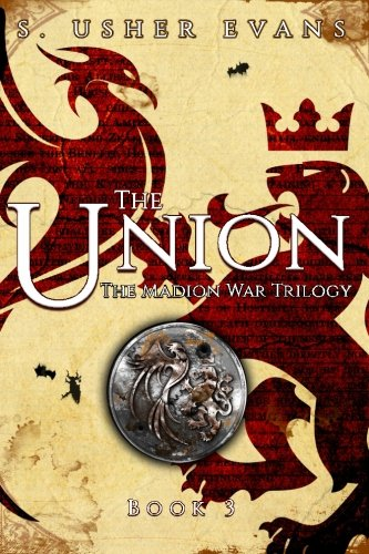 The Union (Madion War Trilogy) (Volume 3)
