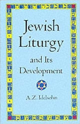 Jewish Liturgy and Its Development (Jewish 8c26a9e0d0e26