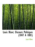img - for Louis Blanc: Discours Politiques (1847 A  1881) book / textbook / text book